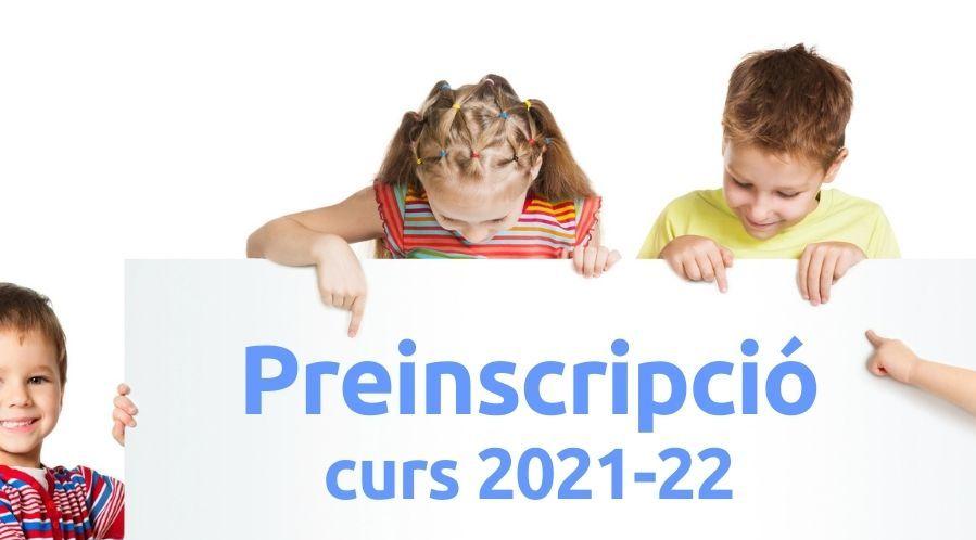 Preinscripció 2021-22